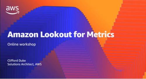 AWS Machine Learning Online Workshop –  Amazon Lookout for Metrics (Cantonese Webinar)