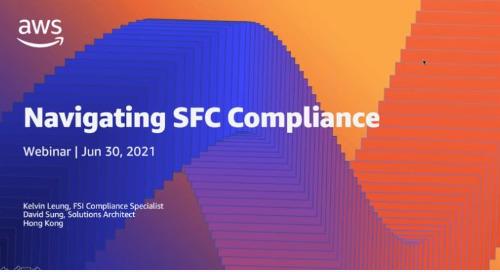 Navigating Hong Kong SFC Compliance on AWS (Cantonese)