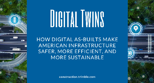 How Digital As-Builts Make American Infrastructure Safer, More Efficient, and More Sustainable