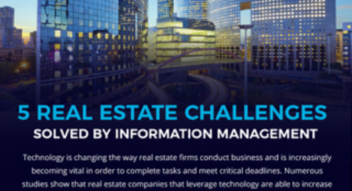 5 Real Estate Challenges Solved by Information Management