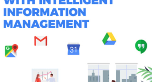 Maximizing Your Investment in G Suite with Intelligent Information Management