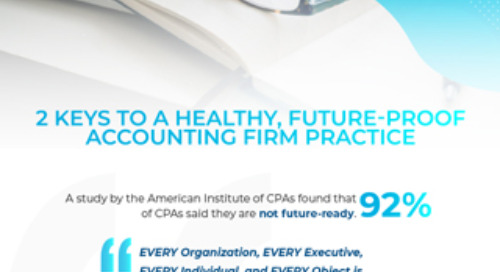 2 Keys to a Healthy Future-Proof Accounting Firm Practice