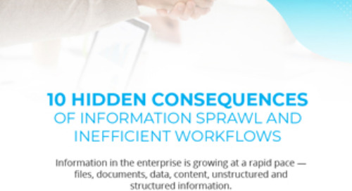 10 Hidden Consequences of Information Sprawl and Inefficient Workflows
