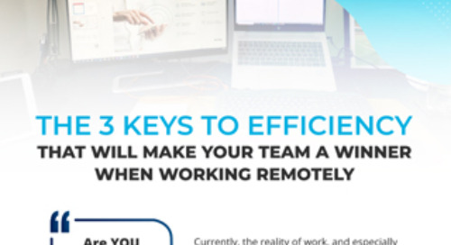 The 3 Keys to Remote Work Efficiency