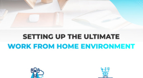 Setting up the Ultimate Work from Home Environment