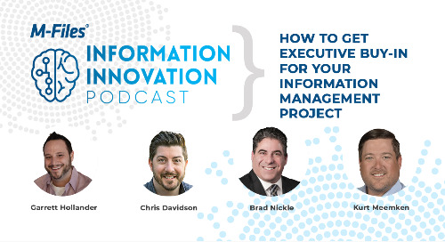 How to Get Executive Buy In for Your Information Management Project