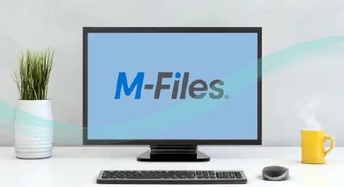 The 4 Cornerstones of M-Files Intelligent Information Management in 2021