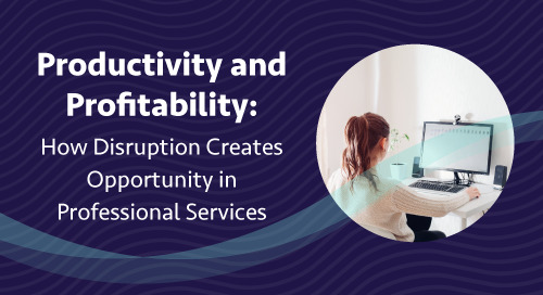 Productivity and Profitability: How Disruption Creates Opportunity in Professional Services