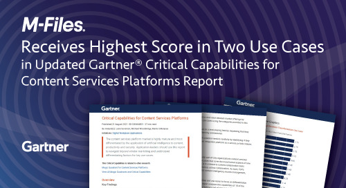 M-Files Receives Highest Score in Two Use Cases in Updated Gartner® Critical Capabilities for Content Services Platforms Report