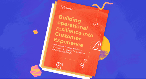 Building Operational Resilience into Customer Experience