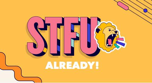 STFU Already! How multilingual communication builds customer loyalty