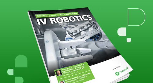 Pharmacy Purchasing & Products – Elevate Quality and Safety with IV Robotics