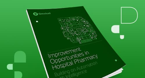 Improvement Opportunities in Hospital Pharmacy: Building on Automation with Intelligence