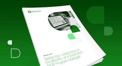 Ebook: Building the Case for Dedicated 340B Program Management