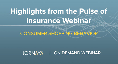 Changes in Consumer Shopping Behavior in Auto, Home, Health & Life Insurance