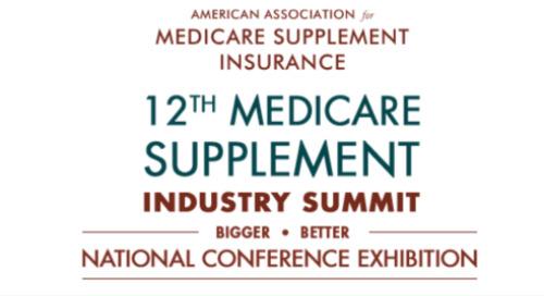 Medicare Supplement Insurance Industry Summit | September 8-10, 2021
