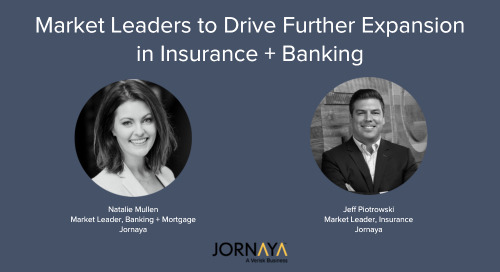 Jornaya Continues Growth in Insurance, Banking and Mortgage with the Appointment of Market Leaders