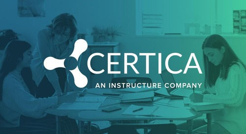Certica + Instructure: Elevating K–12 Assessments & Learning Analytics