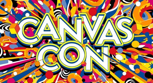 Once Upon a Time, We Took CanvasCon Online...