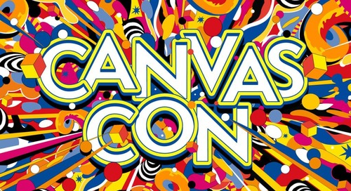 Top Takeaways: What 5 Experts Learned at CanvasCon Online