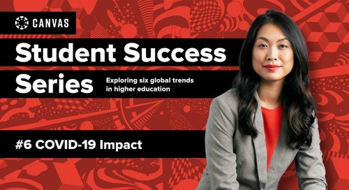 The Impact of COVID-19 on Student Success in Higher Education