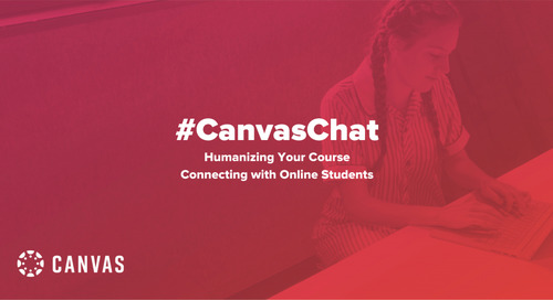 #CanvasChat: Humanizing Your Online Course and Connecting with Online Students