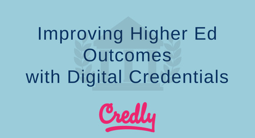 Improving Higher Ed Outcomes with Digital Credentials