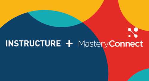 Instructure to Acquire Partner MasteryConnect to Launch New Era of Innovative Assessment