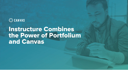 Instructure Combines the Power of Portfolium and Canvas