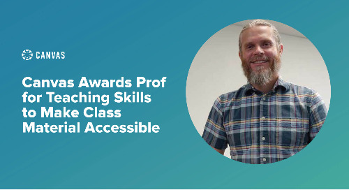 Canvas Awards Prof for Teaching Skills to Make Class Material Accessible