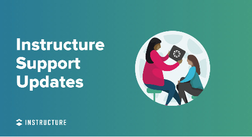 Instructure Support: Getting Ready for Back-to-School 2021