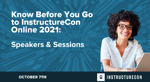 What To Know Before You Go: InstructureCon Online 2021