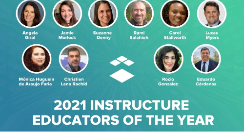 Meet Instructure's 2021 Educators of the Year!