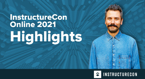 Virtually Awesome, Together: InstructureCon 2021