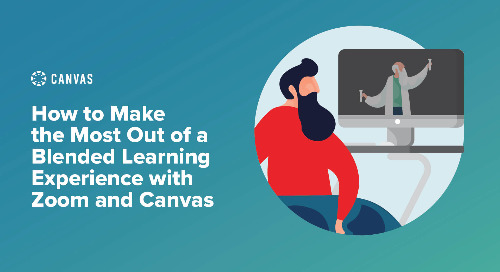 Webinar - How to make the most out of a Blended Learning Experience with Zoom and Canvas