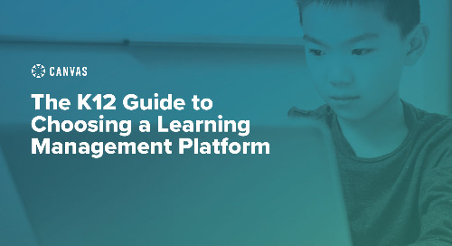 The K12 Guide to Choosing a Learning Management Platform
