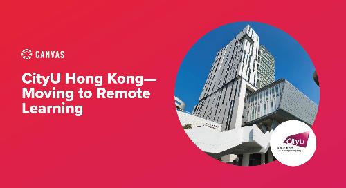 CityU Hong Kong - Moving to Remote Learning