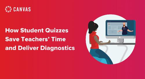 How Student Quizzes Save Teachers' Time and Deliver Diagnostics