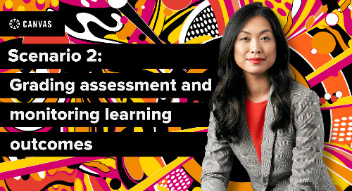 Canvas Essentials: Grading Assessment and Monitoring Learning Outcomes