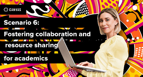 Canvas Essentials: Fostering Collaboration and Resource Sharing for Academics
