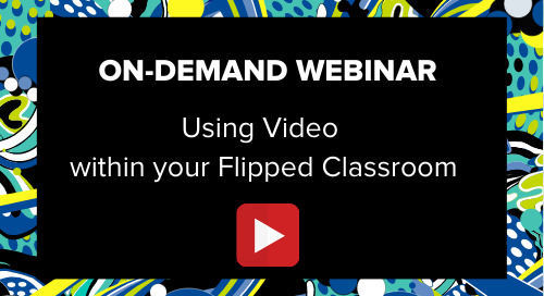 How to use Video within your Flipped Classroom