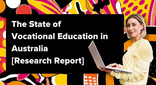 The State of Vocational Education in Australia [2021 Research Report]