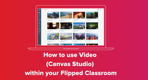 How to use Video (Canvas Studio) within your Flipped Classroom