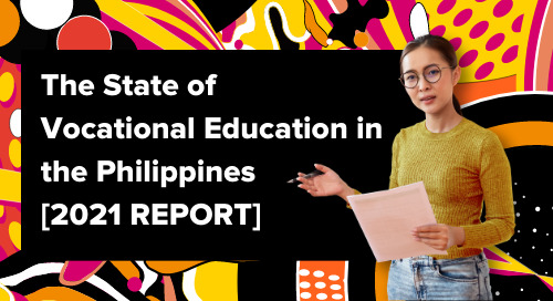 The State of Vocational Education in the Philippines  [2021 Research Report]
