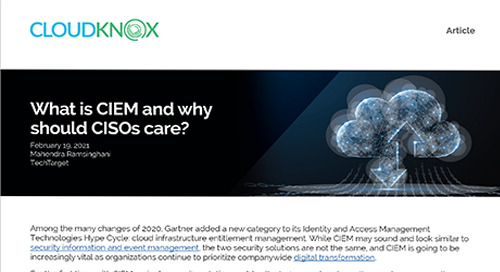TechTarget Article: What is CIEM and why should CISOs care?