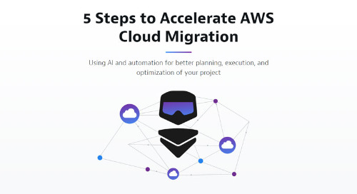 5 Steps to Accelerate AWS Migration
