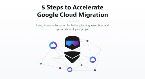 5 Steps to Accelerate Google Cloud Migration