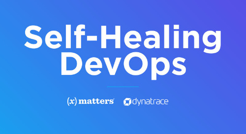 Self-healing DevOps – Automating preventative remediation with xMatters and Dynatrace