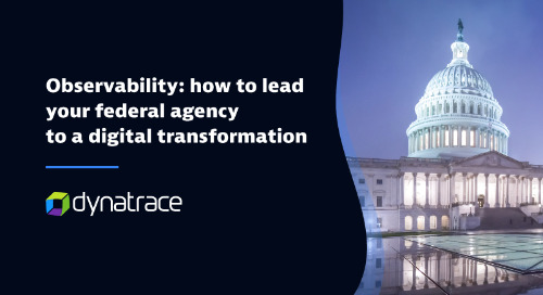 Observability: How to lead your federal agency to a digital transformation
