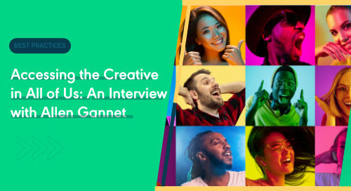 Accessing the Creative in All of Us: An Interview with Allen Gannet